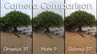 Oneplus 3T vs Huawei Mate 9 vs Galaxy S7 - Camera Battle!
