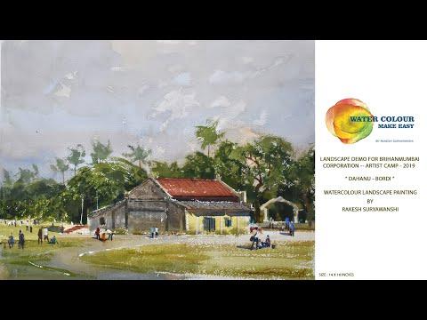 WATERCOLOUR LANDSCAPE PAINTING | DEMO | BY RAKESH SURYAWANSHI | ORG. BY B.M.C. ARTIST CAMP | DAHANU