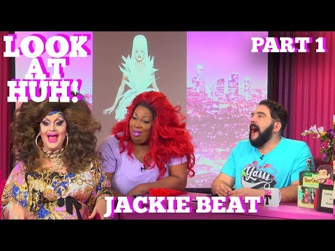 JACKIE BEAT on LOOK AT HUH Part 1