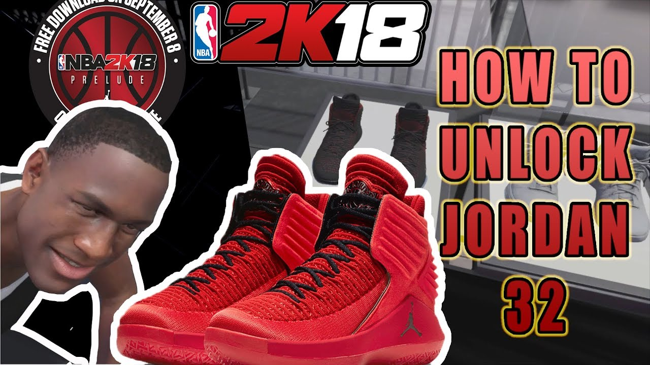 NBA 2K18 THE PRELUDE - HOW TO UNLOCK THE JORDAN 32 IN THE PRELUDE