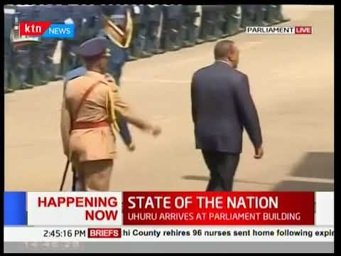 President Uhuru arrives for the State of the Nation address