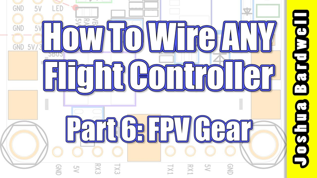 Flight Controller Wiring For Beginners Part 6 Fpv Camera And Transmitter Diagram Video