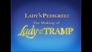 Lady's Pedigree: The Making of Lady and the Tramp