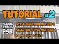 Yamaha PSR-S Tutorial [2] : STYLE selection method 1 - (EN,FR,VN)