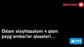 Payg Ambarlar Qissasi 4 Qism Odam Alayhissalom