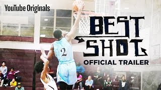 Best Shot | Official Trailer