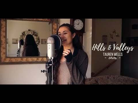 HILLS & VALLEYS // Tauren Wells (cover)