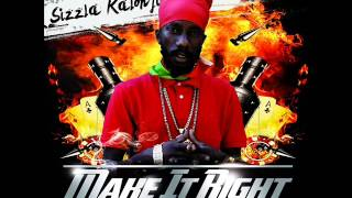 SIZZLA - MAKE IT RIGHT REMIX (STREET DIGITAL RECORDS)