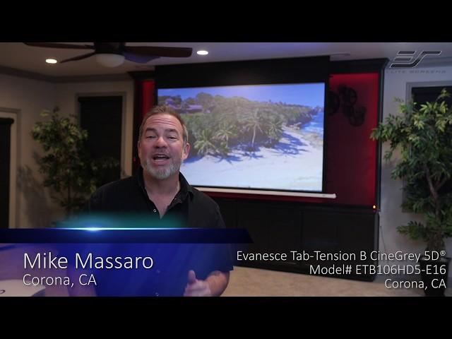 Elite Screens Evanesce Tab-Tension B CineGrey 5D® Testimonial in Corona CA