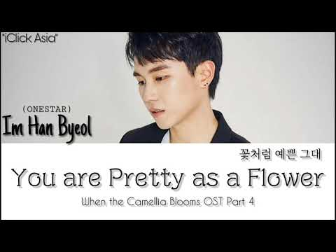 Download 임한별 ONESTAR – You Are Pretty As A Flower When the Camellia Blooms OST 4 가사 HAN/ROM/ENG Mp4 baru