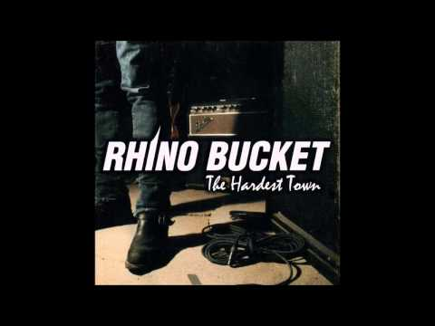 Rhino Bucket  The Hardest Town Full Album