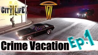 "ARMA 3: City Life ""Crime Vacation."" Ep. 1"