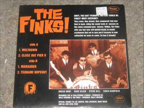 The Finks - Close Out Pier ll