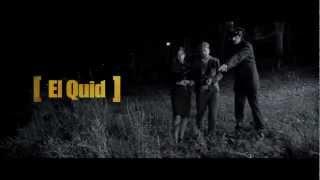 El Quid [el trailer]