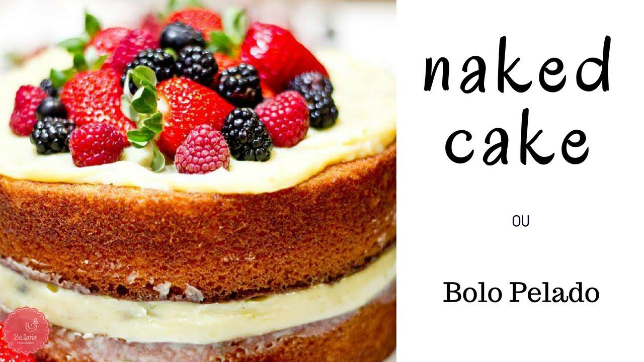 Cozinhando com Arte Bolo Naked Cake - YouTube