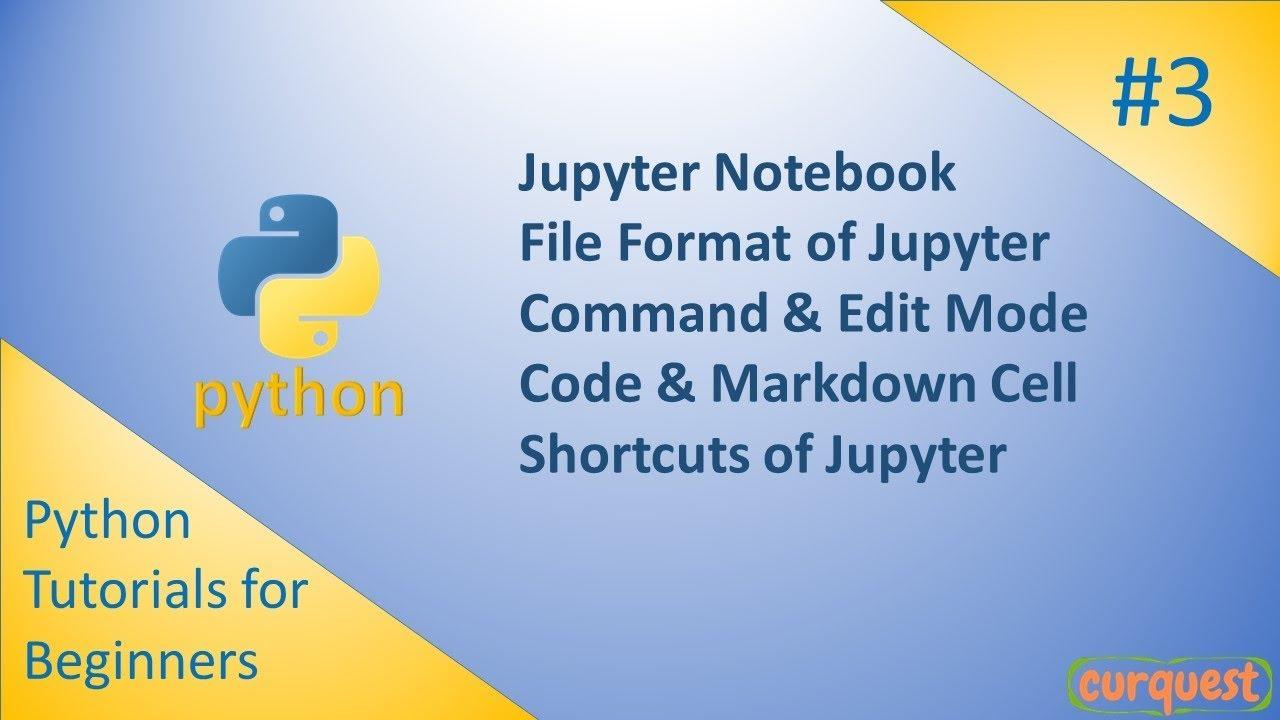 Python - (3) - Jupyter Notebook Basics