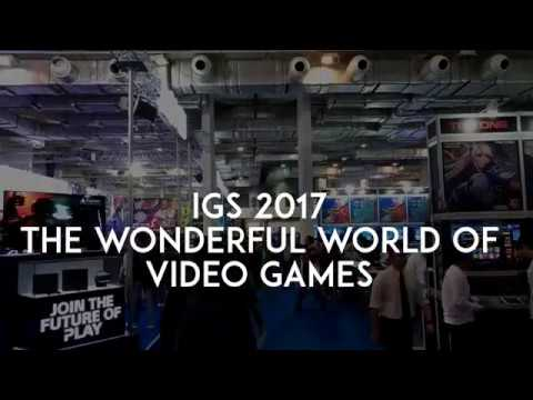 IGS 2017: The Wonderful World Of Video Games