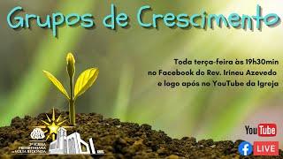 ???? Live Grupos de Crescimento 08/12/2020