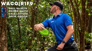 2020 WACO | R1F9 | Smith, McBeth, Gibson, Leiviska | Brodie Disc Golf