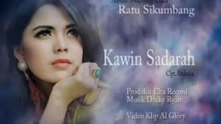 "RATU SIKUMBANG @KAWIN SADARAH ALBM 16 ""SYMPHONI CINTA"""