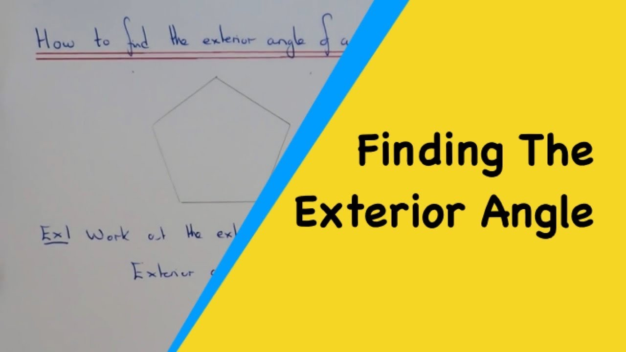 How To Work Out The Exterior Angle Of A Regular Polygon YouTube
