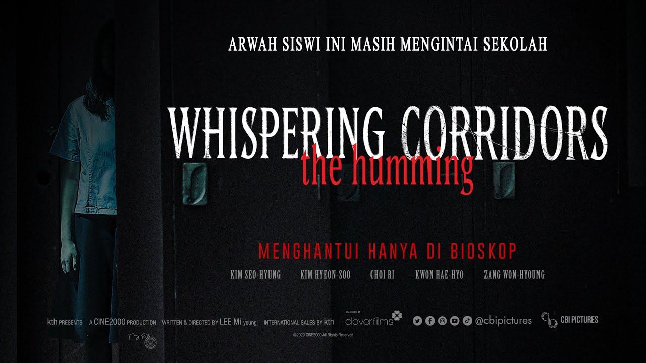 WISHPERING CORRIDORS THE HUMMING Trailer Resmi Indonesia