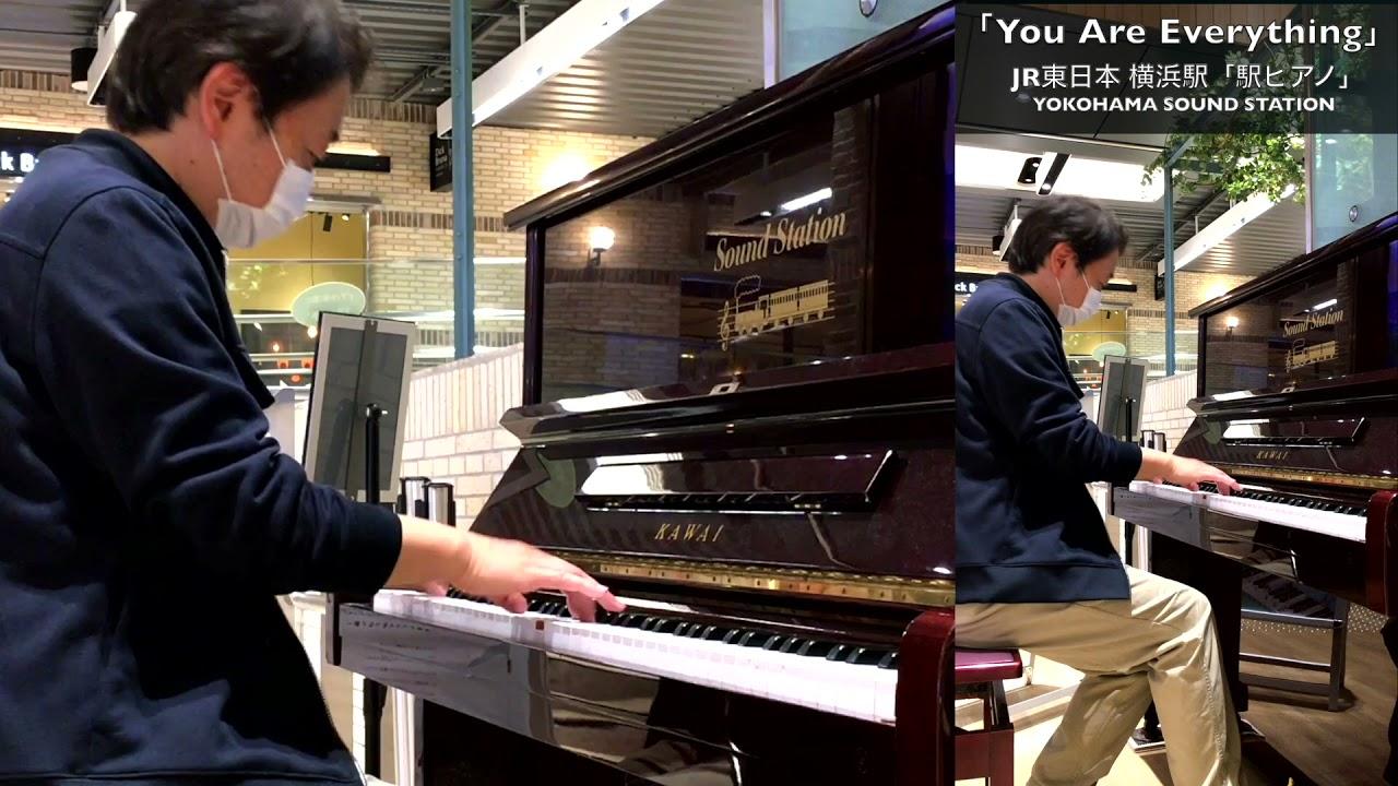 「You Are Everything」2021/4/4(夜 演奏) #JR東日本「#横浜駅ピアノ」YOKOHAMA SOUND STATION #横浜駅 ピアニスト たっくやまだ #ピアノ でカバー