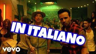 DESPACITO - IN ITALIANO?!+TESTO
