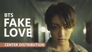 BTS (방탄소년단) - FAKE LOVE [Center Distribution]