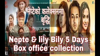 NEPTE// LILY BILY// 5 Days box office collectio...