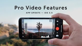 NEW App Update! PRO VIDEO Features | iOS 3.5