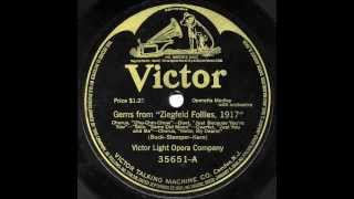 "Victor Light Opera Company - ""Gems From Ziegfeld Follies, 1917"" & ""Gems From ""Oh Boy!"""