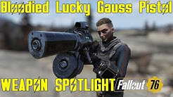 Fallout 76: Weapon Spotlights: Bloodied Lucky Gauss Pistol