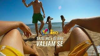 Смотреть клип Sajsi Mc X Dj Bko - Valjam Se