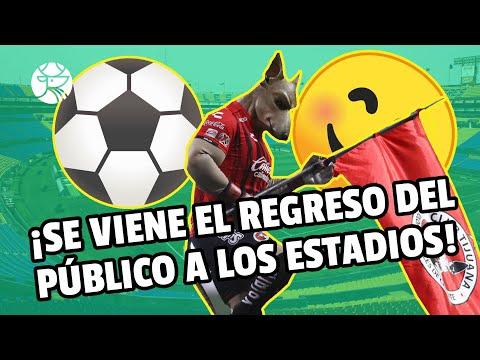 ¡ACTUALIZACIÓN! | Regresarían los aficionados a los estadios en la Jornada 14 o 15