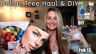 Dollar Tree Haul AND Dollar Tree DIY Super Simple/ Feb 13