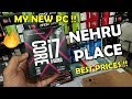 Nehru Place Computer Market - Best Prices & Genuine PC Components *FACE REVEAL* [HINDI]