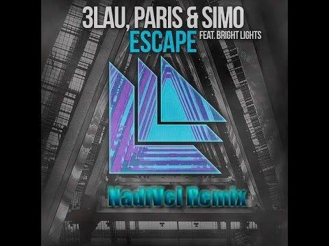 3LAU, Paris & Simo feat. Bright Lights - Escape (NadiVel Remix)
