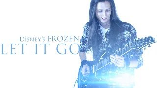 ★ Let It Go  - Disney's Frozen - Rock Version [Guitar]
