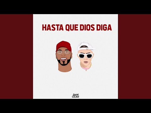 Hasta Que Dios Diga (Remix)