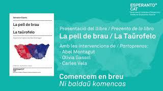 """Presentació del Llibre """"La pell de brau - La Taŭrofelo"""""""