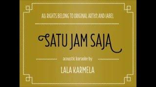 Download Mp3  Acoustic Karaoke  Satu Jam Saja - Lala Karmela