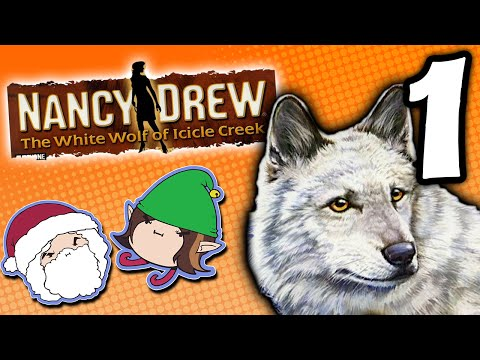 Nancy Drew The White Wolf of Icicle Creek: Emergencies Only - PART 1 - Game Grumps