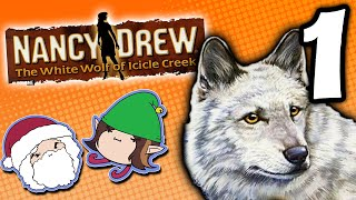 Nancy Drew The White Wolf of Icicle Creek: Emergencies Only! - PART 1 - Game Grumps