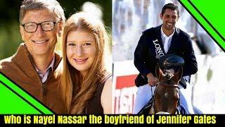 Who is Nayel Nassar the boyfriend of Bill Gates daughter | Who is Egyptian Nayel Nassar