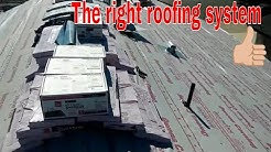 Installing The Right Roofing System !