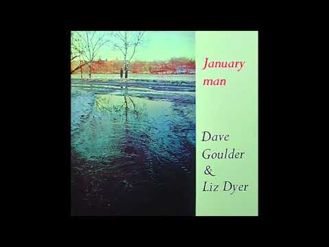 Dave Goulder & Liz Dyer - January Man (1970) (Full Album)