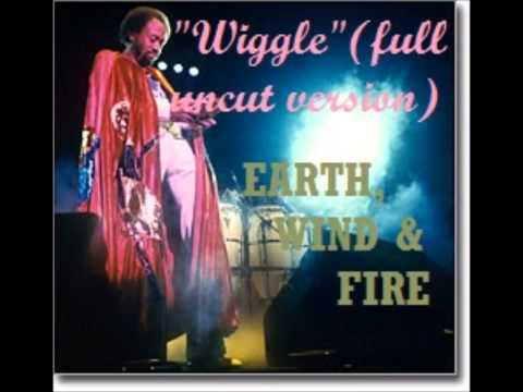 EARTH, WIND & FIRE   Wiggle Full Uncut Version Produced By Maurice White And Preston Glass