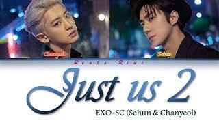 Download JUST US 2 (있어 희미하게) -  EXO SC (세훈 & 찬열) feat. Gaeko [Color Coded Lyrics/가사 HAN|ROM|INDO/INA] Mp3