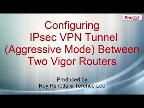 Configuring IPsec VPN Tunnel   (Aggressive Mode) Between Two Vigor Routers